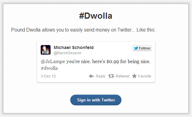 Pound Dwolla Twitter Money P2P Payments Via a Tweet