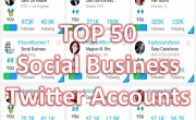 Top 50 Social Business Twitter Accounts You Must Follow NOW [updated]