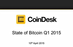 The State of Bitcoin Q1 2015 CoinDesk